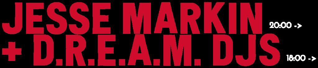 JESSE MARKIN + DREAM